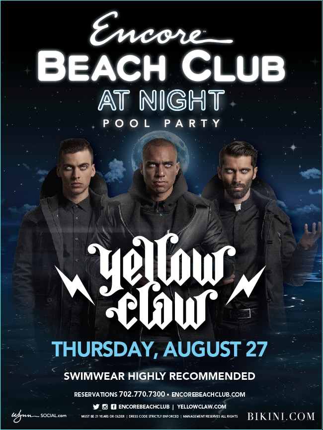 Yellow Claw At Encore Beach Club On Thursday August 27