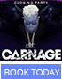 Carnage - Labor Day Weekend at Marquee Nightclub