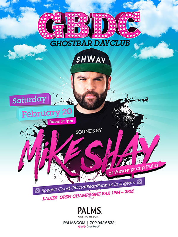 Mike Shay at GBDC - Ghostbar Dayclub on Sat 2/20