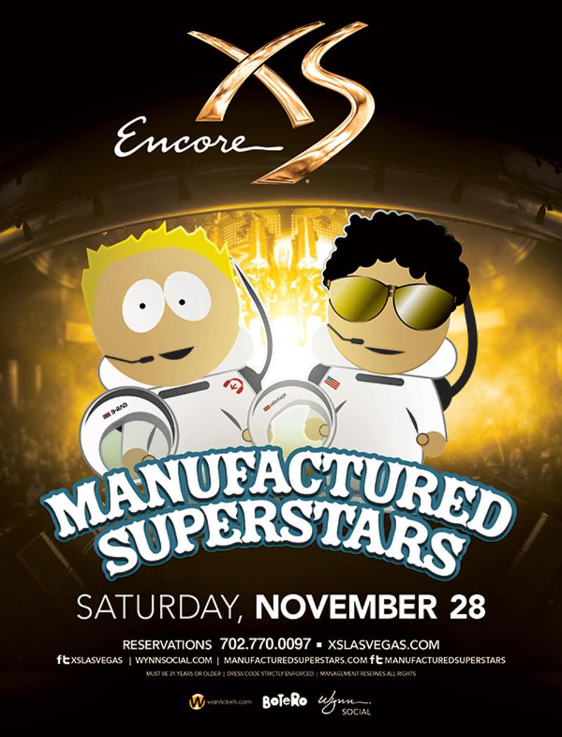 Manufactured Superstars at XS Nightclub on Sat 11/28