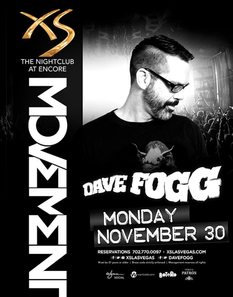 Dave Fogg at XS Nightclub on Mon 11/30