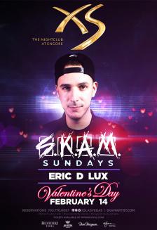 Eric D-Lux at XS Nightclub on Sun 2/14