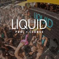 LIQUID FRIDAY at Liquid Pool Lounge on Fri 3/8