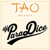 DJ PARADICE at TAO Beach on Sun 7/29