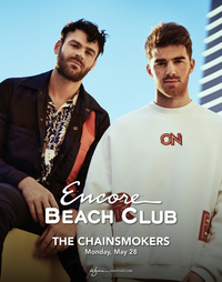 THE CHAINSMOKERS at Encore Beach Club  on Mon 5/28