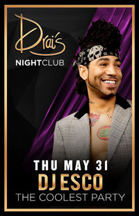 DJ ESCO at Drai's Nightclub on Thu 5/31
