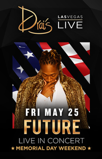 FUTURE at Drai's Nightclub on Fri 5/25