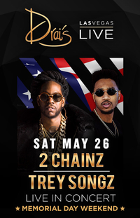 2 CHAINZ  TREY SONGZ at Drai's Nightclub on Sat 5/26