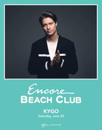KYGO at Encore Beach Club  on Sat 6/23