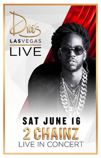 2 CHAINZ at Drai's Nightclub on Sat 6/16