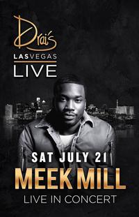 MEEK MILL at Drai's Nightclub on Sat 7/21