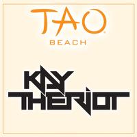 KAY THE RIOT at TAO Beach on Sun 8/12