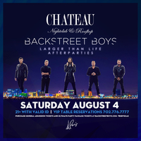 Backstreet Boys - Larger Than Life Official Afterparty at Chateau Nightclub on Sat 8/4