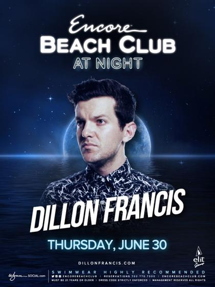 44805bc7a2000 Dillon Francis - EBC at Night at Encore Beach Club on Thursday