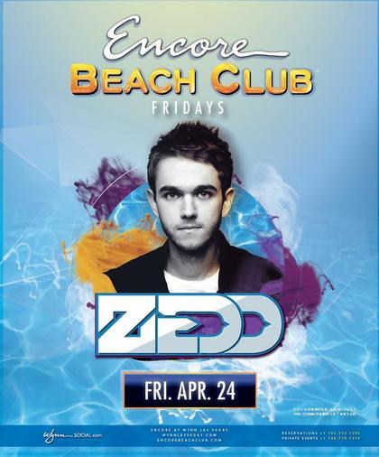 Zedd At Encore Beach Club On Friday April 24 Galavantier