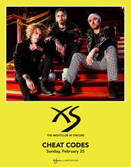 CHEAT CODES at XS Nightclub on Sun 2/25