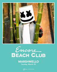 MARSHMELLO at Encore Beach Club  on Sun 3/25