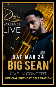 BIG SEAN at Drai's Nightclub on Sat 3/24