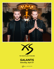 GALANTIS at XS Nightclub on Sat 4/21