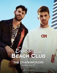THE CHAINSMOKERS at Encore Beach Club  on Sun 4/29