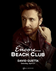 DAVID GUETTA at Encore Beach Club  on Sat 4/21