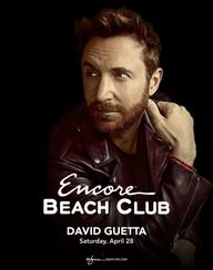 DAVID GUETTA at Encore Beach Club  on Sat 4/28