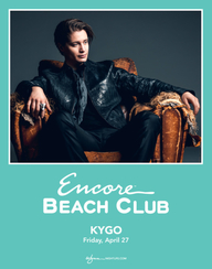 KYGO at Encore Beach Club  on Fri 4/27