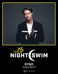 KYGO - NIGHTSWIM at XS Nightclub on Sun 5/27