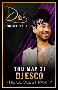 DJ ESCO at Drai's Nightclub on Thu 5/31