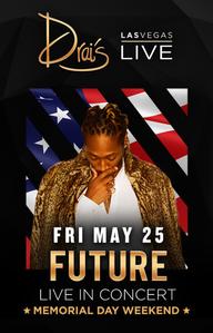 FUTURE at Drai's Nightclub on Fri 5/25