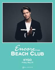 KYGO at Encore Beach Club  on Fri 5/25