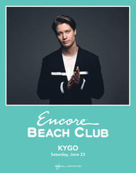 KYGO at Encore Beach Club  on Sat 6/23