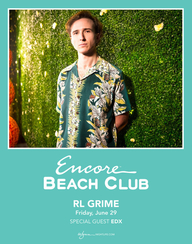RL GRIME WITH SPECIAL GUEST EDX at Encore Beach Club  on Fri 6/29