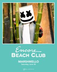 MARSHMELLO at Encore Beach Club  on Sat 6/30