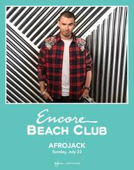 AFROJACK at Encore Beach Club  on Sun 7/22