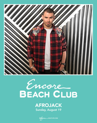 AFROJACK at Encore Beach Club  on Sun 8/19