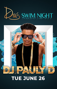 DJ PAULY D at Drai's Nightclub on Tue 6/26