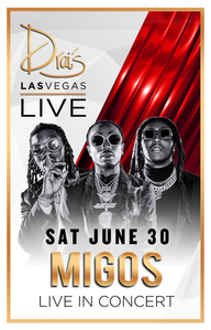 MIGOS at Drai's Nightclub on Sat 6/30