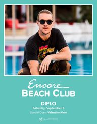 DIPLO WITH SPECIAL GUEST VALENTINO KHAN at Encore Beach Club  on Sat 9/8