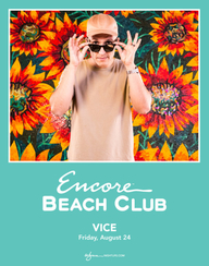 DJ VICE at Encore Beach Club  on Fri 8/24