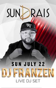 DJ FRANZEN at Drai's Nightclub on Sun 7/22