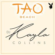 PLAYBOY FRIDAYS  DJ KAYLA COLLINS at TAO Beach on Fri 7/20