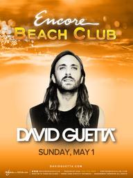 David Guetta at Encore Beach Club  on Sun 5/1