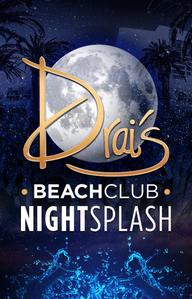 Night Splash - Special Guest at Drai's Beach Club on Tue 5/3