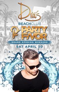 Party Favor at Drai's Beach Club on Sat 4/30