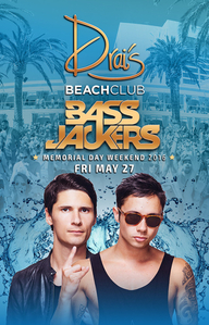 Bassjackers at Drai's Beach Club on Fri 5/27