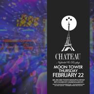 Moontower Thursdays with Bayati  Casanova at Chateau Nightclub on Thu 2/22