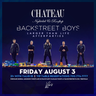 Backstreet Boys - Larger Than Life Official Afterparty at Chateau Nightclub on Fri 8/3