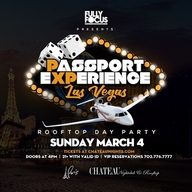 Passport Experience Las Vegas Rooftop Day Party at Chateau Nightclub on Sun 3/4