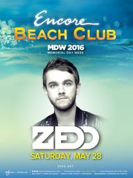 Zedd at Encore Beach Club  on Sat 5/28